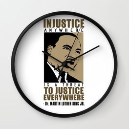 Martin Luther King Quote - Injustice Wall Clock