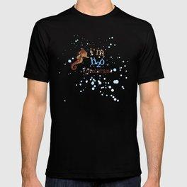 H20 INTOLERANT.. T-shirt