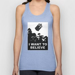 I Want To Believe in Tardis Unisex Tank Top