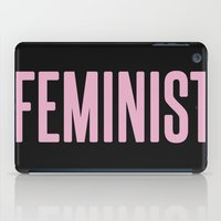 feminist iPad Cases featuring Feminist  by Daniel McLaren