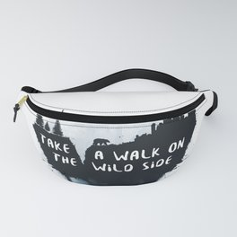 Walk on the wild side Fanny Pack