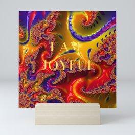 I Am Joyful Mini Art Print