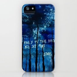 """Watercolour quote by Martin L King Jr """"Only in the darkness can you see the stars."""" iPhone Case"""
