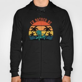 I'D Rather Be Sitting At The Beach Retro Hoody