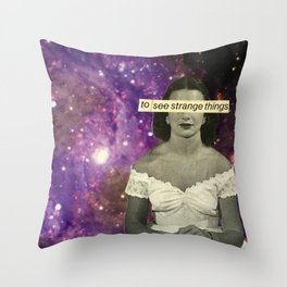 To See Strange Things Throw Pillow