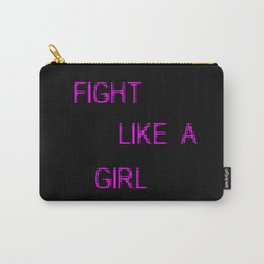 fight like a girl funny quote Carry-All Pouch