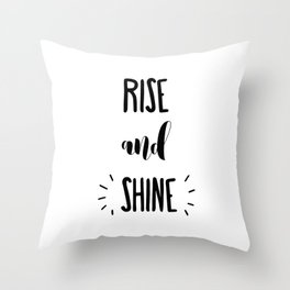 Rise And Shine Typography Throw Pillow