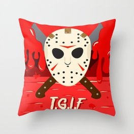 T.G.I.F- Friday the 13th Throw Pillow