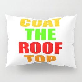 CUAT THE ROOFTOP Pillow Sham
