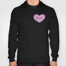 Love in your heart. Hoody
