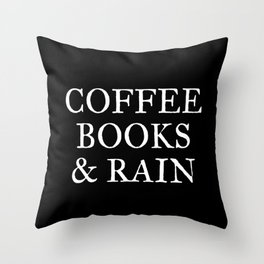 Coffee Books & Rain - Black Throw Pillow