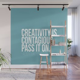 Creativity is Contagious  Wall Mural