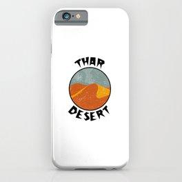 Thar Desert  TShirt Deserts Shirt Sand Dune Gift Idea iPhone Case