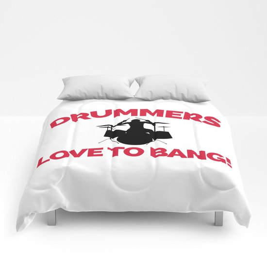 Drummers Love To Bang Music Quote Comforters