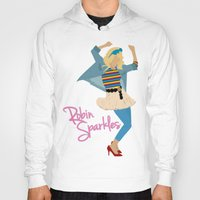 sparkles Hoodies featuring Robin Sparkles by Evelyn Gonzalez