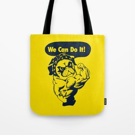 We Can Do It Pug Tote Bag