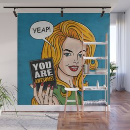 Yeap, You're Awesome Wall Mural