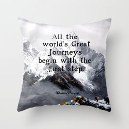 All the world's Great Journeys Motivational Tibetan Proverb With Panoramic View Of Everest Mountain Throw Pillow