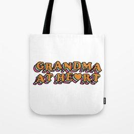 Grandma at Heart Tote Bag