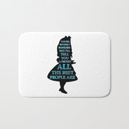 Alice In Wonderland - Watercolor Text -  Have I Gone Bonkers Quote Bath Mat