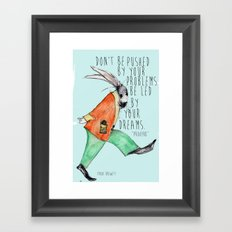 Be led By Your Dream Framed Art Print