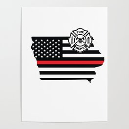 Iowa Firefighter Shield Thin Red Line Flag Poster