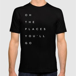 The Places You'll Go I T-shirt