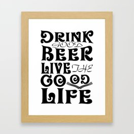 beer live good - I love beer Framed Art Print