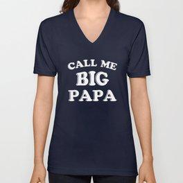 Call me big Papa Unisex V-Neck