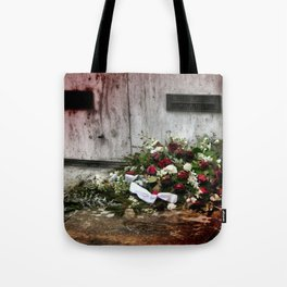 Gone But Never Forgotten Tote Bag