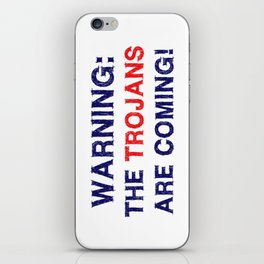 Warning the trojans are coming iPhone Skin
