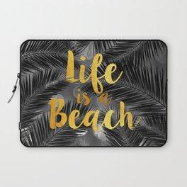 Life is a Beach Laptop Sleeve
