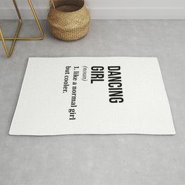 Dancing Girl Funny Quote Rug