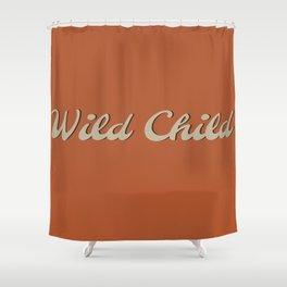 Wild Child Shower Curtain