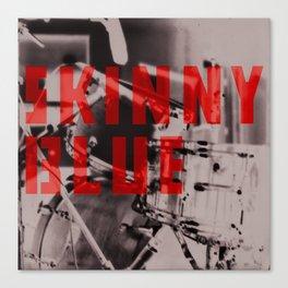 Skinny Blue Drums Canvas Print