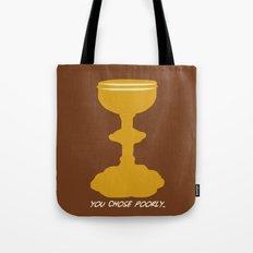 Indiana Jones - You Choose Poorly Tote Bag