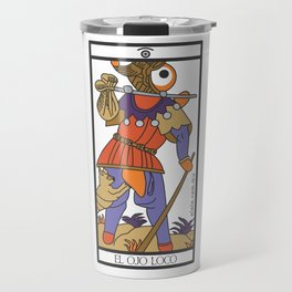 el ojo loco Travel Mug