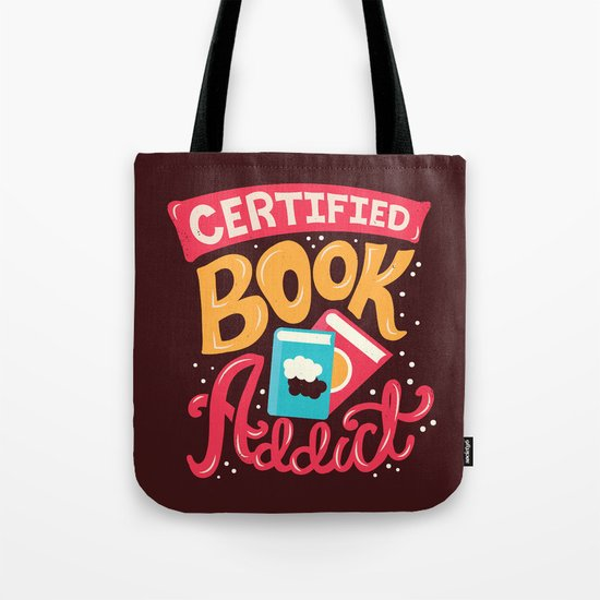 Certified Book Addict Tote Bag