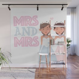 Mrs and Mrs lesbian gay wedding Wall Mural