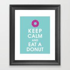 Keep Calm and Eat a Donut Framed Art Print