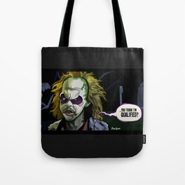 Qualified? Tote Bag
