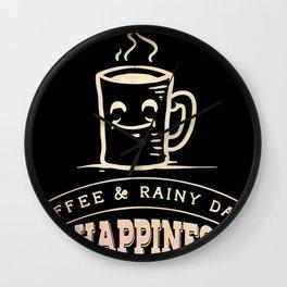 Coffee And Rainy Days Caffeine Lovers Wall Clock