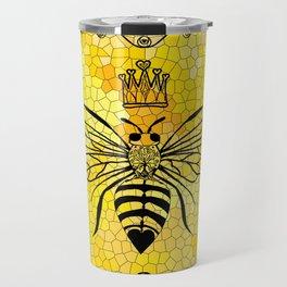 Queen Bee... Travel Mug