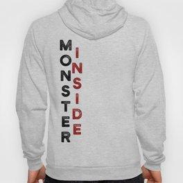 Monster Inside Hoody