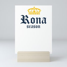 Rona Season Mini Art Print