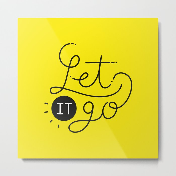 Let it go Metal Print by lauradoor