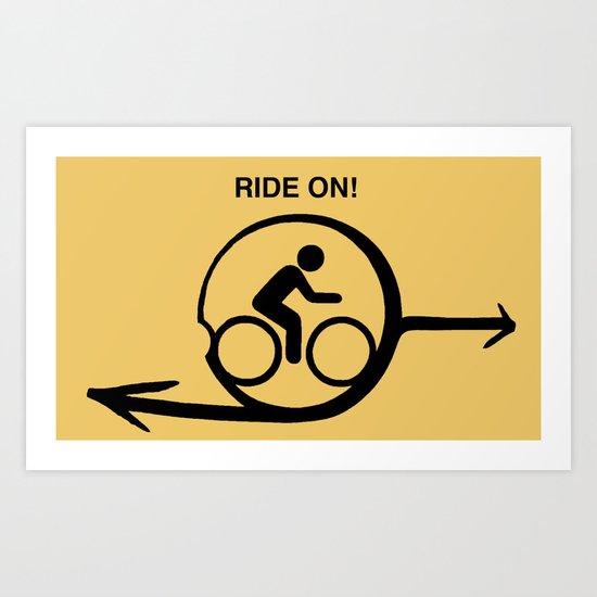 Ride On! Art Print