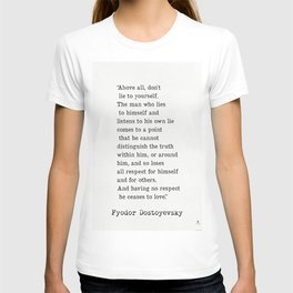 Fyodor Dostoyevsky quote T-shirt