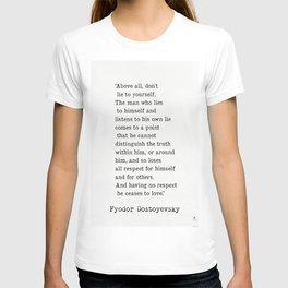 Fyodor Dostoyevsky quote T-shirt