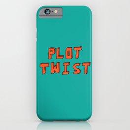 Plot Twist iPhone Case